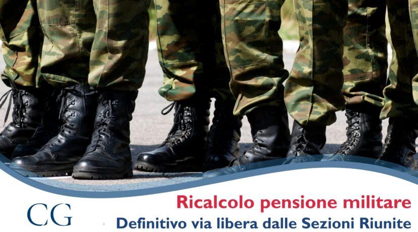 Ricalcolo pensione militare: ottieni il ricalcolo e gli arretrati